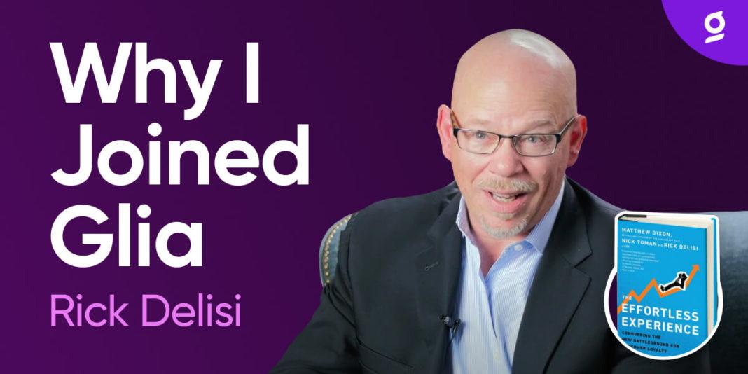 Rick Delisi - Why I Joined Glia