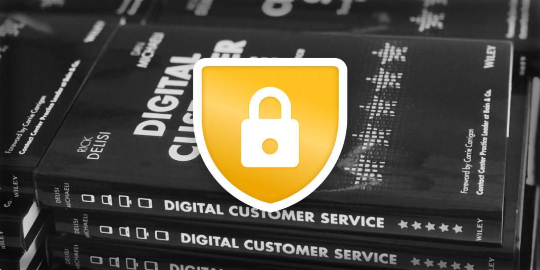 Added Bonus: Digital Customer Service is More Secure